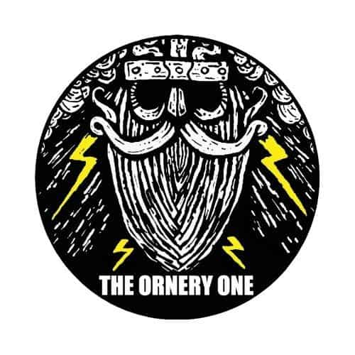 ORNERY ONE